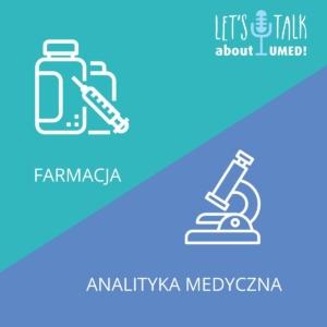 Obrazek opisujący Let's talk about UMED #Farmacja i#Analityka Medyczna